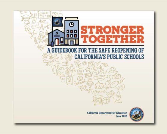 Guidebook for The Safe Reopening of California's Public Schools